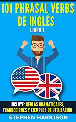 101 Phrasal Verbs de Inglés - Libro 1 (English Edition) eBook ...