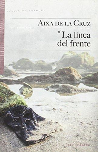 LA LÍNEA DEL FRENTE (Púpura)