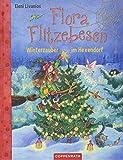 Flora Flitzebesen (Bd. 5): Winterzauber im Hexendorf -