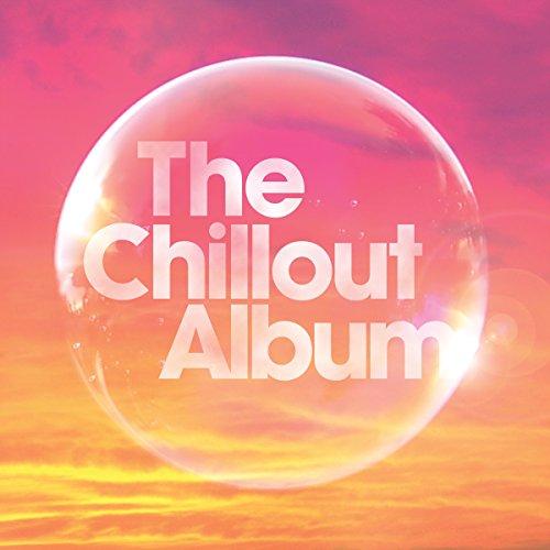 The Chillout Album [Clean]