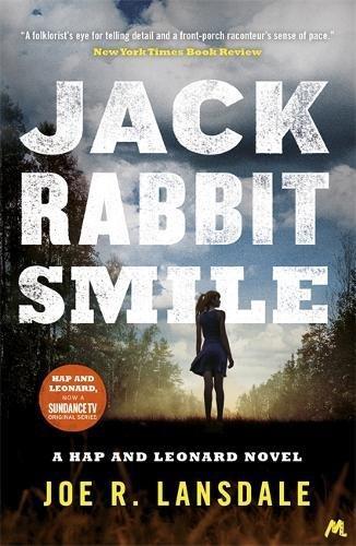 Jackrabbit Smile (Hap and Leonard Thrillers)