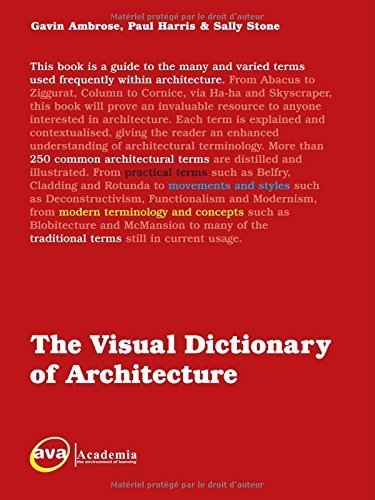The Visual Dictionary of Architecture 1st edition by Ambrose, Gavin, Harris, Paul (2008) Paperback