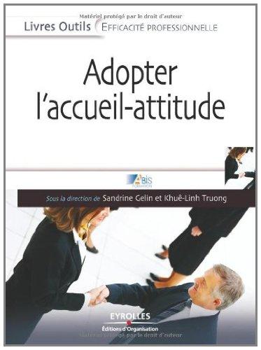 En ligne téléchargement gratuit Adopter l'accueil-attitude epub, pdf