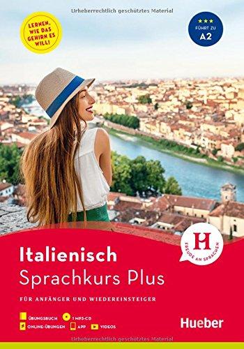 Hueber Sprachkurs Plus Italienisch: Für Anfänger und Wiedereinsteiger / Buch mit MP3-CD, Online-Übungen, App und Videos