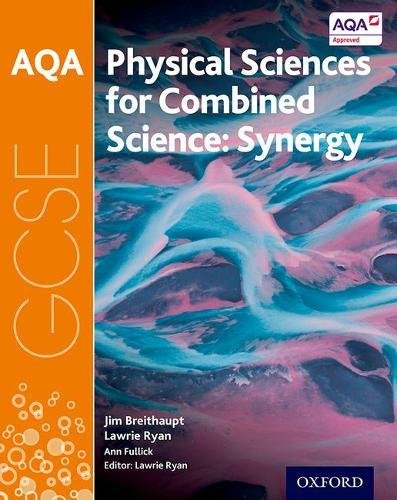 AQA GCSE Combined Science (Synergy): Physical Sciences Student Book