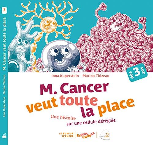 Esprits curieux - Monsieur Cancer veut toute la place