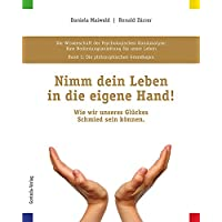 Die Wissenschaft der Psychologischen Handanalyse - Nimm dein Leben in die eigene Hand!