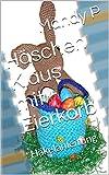 Häschen Klaus mit Eierkorb: Häkelanleitung