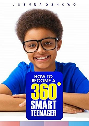 how-to-become-a-360-degrees-smart-teenager-english-edition