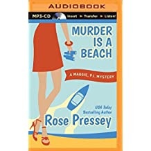Murder is a Beach (Maggie, P.I. Mystery) by Rose Pressey (2014-05-13)