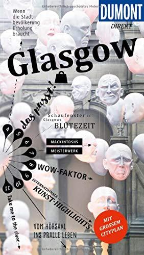 DuMont direkt Reiseführer Glasgow: Mit großem Cityplan -