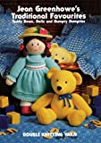 Jean Greenhowes traditional favourites: Teddy bears, dolls and Humpty Dumpties