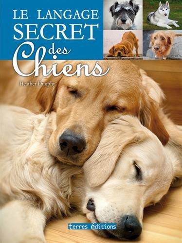 Langage secret des chiens (le)