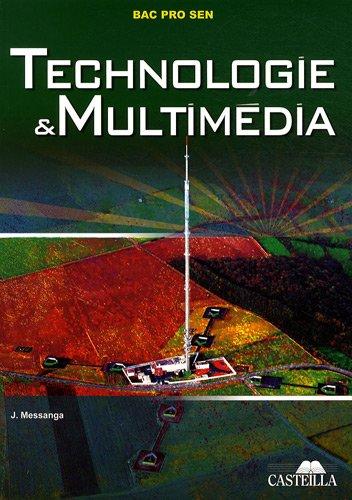 Technologie et multimedia Bac Pro SEN champ multimedia