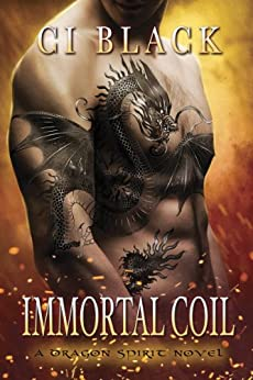 Immortal Coil (A Dragon Spirit Novel Book 1) (English Edition)