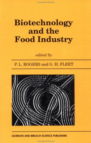 Biotechnology and the Food Industry