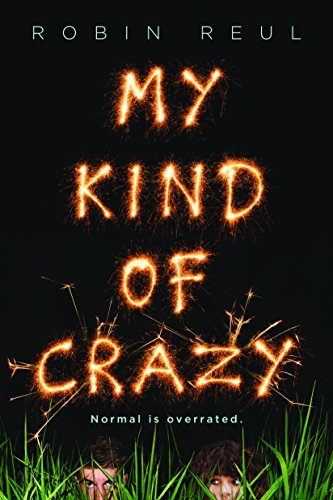 My Kind of Crazy por Robin Reul