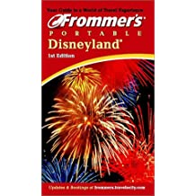 Frommer's(r) Portable Disneyland(r) (Frommer's Portable Disneyland)
