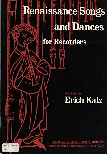 Renaissance Songs and Dances for Recorders hrsg Erich Katz