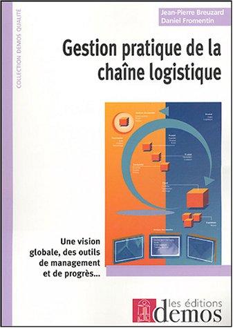 Gestion pratique de la chaîne logistique
