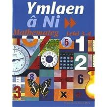 Ymlaen Ni: Mathemateg Lefel 3-4