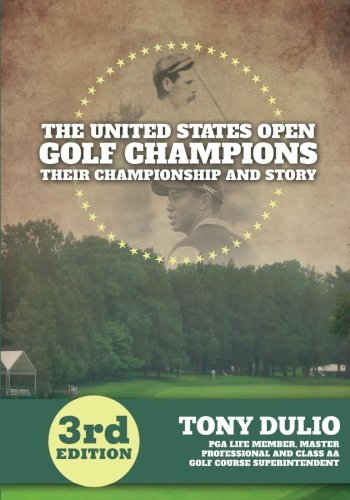The United States Golf Open Champions: Their Championship and Story