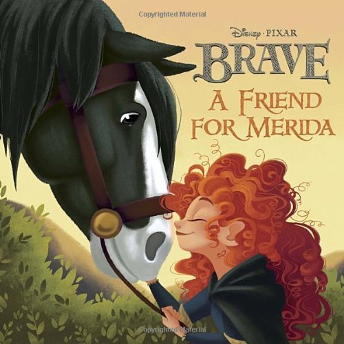 A Friend for Merida (Brave) by Adapter Trimble Irene (15-May-2012) Paperback