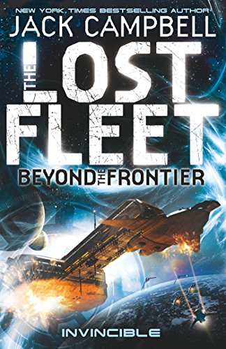 Invincible (The Lost Fleet Beyond the Frontier Book 2) by Jack Campbell