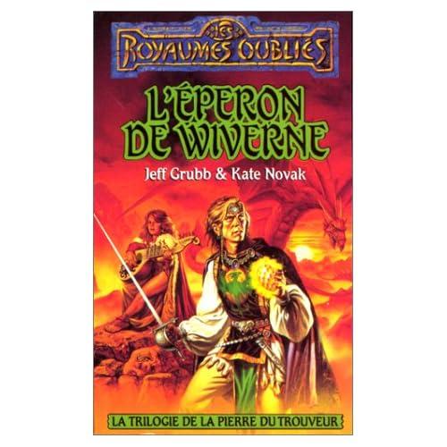 Eperon de Wiverne : Trilogie de la pierre de trouveur
