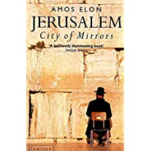 Jerusalem: City of Mirrors