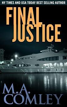 Final Justice (Justice series Book 3) (English Edition) par [Comley, M A]