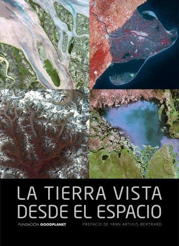 Descargar Libro La Tierra vista desde el espacio (General (lunwerg)) de Yann Arthus Bertrand
