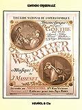 Jules Massenet - Werther (Version Chant - Piano)