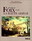 Histoire de Foix et de la Haute-Ariège
