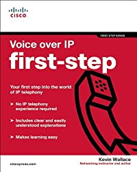 Voice over IP First-Step by Kevin Wallace (2005-12-17)