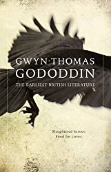Gododdin - The Earliest British Literature