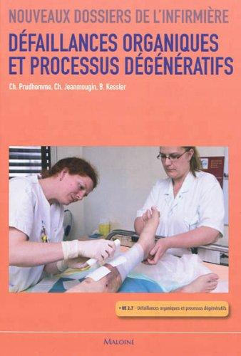 Défaillances organiques et processus dégénératifs : UE 2.7