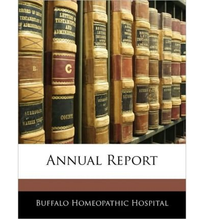 [(Annual Report )] [Author: Buffalo Homeopathic Hospital] [Jan-2010]