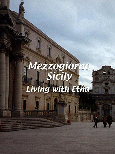 Mezzogiorno Sicily - Living with Etna [OV]