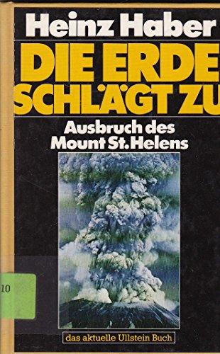 Die Erde schlägt zu. Ausbruch des Mount St. Helens.