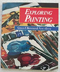 Exploring Painting by Gerald F. Brommer (1988-04-08)
