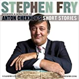 Short Stories by Anton Chekhov (Stephen Fry Presents)