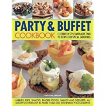 Party and Buffet Cookbook by Christine Ingram (2011-04-16)