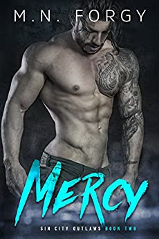 Mercy (Sin City Outlaws Book 2) by [Forgy, M.N.]