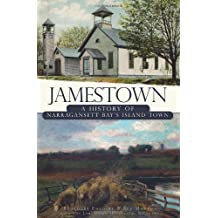 Jamestown: A History of Narragansett Bay's Island Town