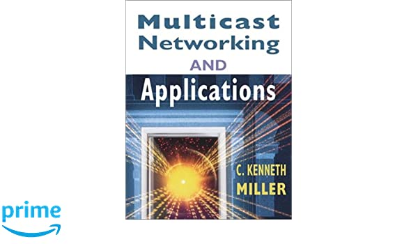 Buy Multicast Networking and Applications Book Online at Low
