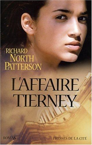 L'affaire Tierney par Richard North Patterson