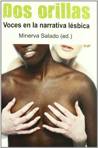Dos Orillas (Colección libre) por Minerva Salado (ed.)