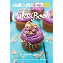 Jamie's Food Tube: The Cake Book.