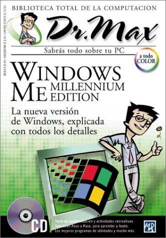 Windows Me: Millennium Edition (Dr. Max: Biblioteca Total de la Computacion) por MP Ediciones